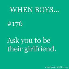 when boys ask you to be their girlfriend Love Quotes For Her, Cute Love Quotes, Cute Boyfriend Quotes, Bf Quotes, My Heart Quotes, Thinking Of You Quotes, Love Quotes For Girlfriend, Breakup Quotes, Boyfriend Goals