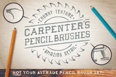 Carpenter's Pencil Brushes by The Artifex Forge on Creative Market