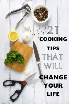 21 Cooking Tips That Will Change Your Life | anything to get that family meal on the table faster. #DinnerIn15