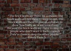 Randy Pausch - Quotes to Inspire and Motivate