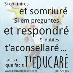 Educar és un d'aquells plaers que costa descriure