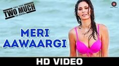 Meri Aawaargi Video Song - Yea Toh Two Much Ho Gayaa (2016)| Ankit Tiwari…