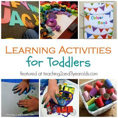 Learning Activities for Toddlers -  Art, Alphabet, Fine Motor, Colors - more! Teaching 2 and 3 Year Olds