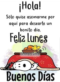 Check out this awesome post: Imagenes con frases Snoopy Good Morning Snoopy, Good Morning Funny, Good Morning Quotes, Funny Spanish Memes, Spanish Quotes, Good Morning In Spanish, Mafalda Quotes, Snoopy Halloween, Love Is Comic