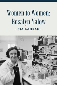 Ria Kamras: Rosalyn Sussman Yalow was an American physicist who has gained immense merit in medical science, including the diagnosis of thyroid disorders. Reading Stories, Physicist, Medical Science, Successful Women, Looking Up, Read More, Role Models, Disorders, Inspirational