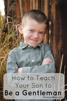 How to Teach Your Son to Be a Gentleman - Day 2 in our series 31 Days of Tips for Raising Boys.