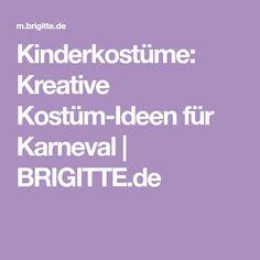 Kinderkostüme: Kreative Kostüm-Ideen für Karneval   BRIGITTE.de