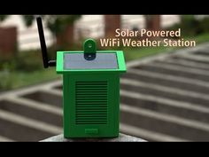 Solar Powered WiFi Weather Station : 19 Steps (with Pictures)