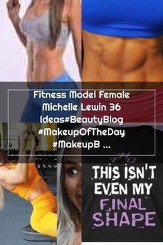 Fitness Model Female Michelle Lewin 36 Ideas#BeautyBlog #MakeupOfTheDay #MakeupByMe #MakeupLife #MakeupTutorial #InstaMakeup #MakeupLover #Cosmetics #BeautyBasics #MakeupJunkie #InstaBeauty #ILoveMakeup #WakeUpAndMakeup #MakeupGuru #BeautyProducts Michelle Lewin, Insta Makeup, Makeup Junkie, Cosmetics, Female, My Love, Fitness, Model, Life