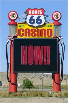 Route 66 Casino Sign.  Love the gas pumps!