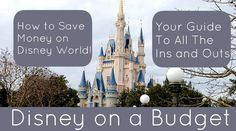 A step by step guide to saving money on a Disney World Vacation.