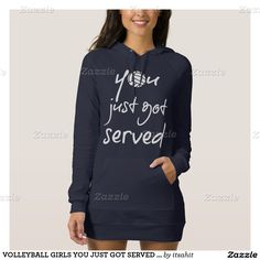 VOLLEYBALL GIRLS YOU JUST GOT SERVED HOODIE