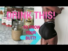 Drink This To Grow Your Butt | How to Make Protein Shake for Bigger Butt - YouTube