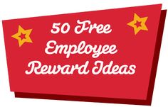 Click 50 Free Employee Reward Ideas