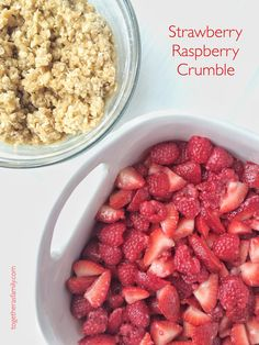 Strawberry Raspberry Crumble - Together as Family