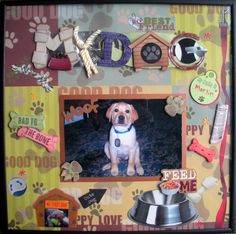 My Dog - Scrapbook.com