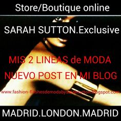 Nuevo post en mi blog: www.fashion-flashesdemodabysarahsutton.blogspot.com