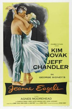 Movie poster for Jeanne Eagels, starring Jeff Chandler and Kim Novak, 1957