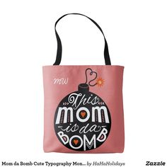 mom da bomb cute typography monogram tote bags christmas gift idea for mothers and grandmas