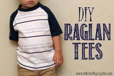 STITCHED by Crystal: Raglan Tees for my boy (and a tutorial) a diy tshirt I could probably actually sew. Really clear instructions.