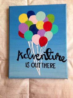 Canvas quote adventure is out there disney pixar's by kismetcanvas