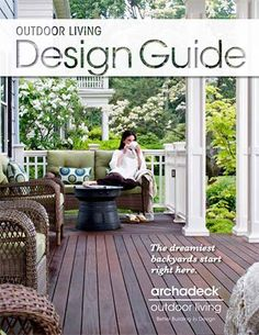 Creative Deck, Patio, Pergola Designs and More   Archadeck Outdoor Living