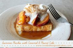 Summer Peaches with Caramel & Pound Cake by lovebakesgoodcakes, via Flickr