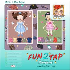 Mini-U: Boutique - Dressing up for the iPad generation. Full review at: http://fun2tap.com/index.cfm#id2225