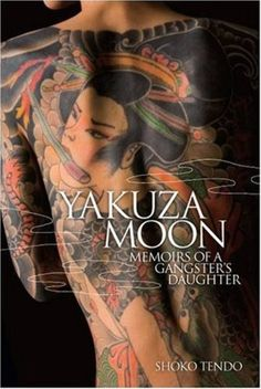 Japanese Yakuza Women | Observation of a lost soul Blog