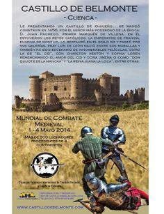 Campeonato Mundial de Combate Medieval y #MercadoMedieval en el castillo de #Belmonte #Cuenca  1-4 Mayo 2014