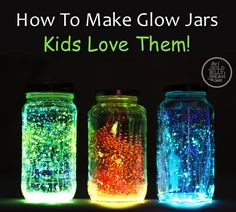 How To Make Glow Jars Kids Will Love
