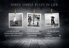 Simple rules in life.
