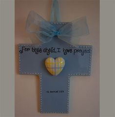 For this child I have prayed Blue Wall Cross for Child (Christian Baby Gifts / Christian Baby Room Decor) Baby Baptism Gifts, Christening Gifts, 1 Samuel 1 27, Baby Dedication, Personalized Plates, Best Baby Gifts, Wall Crosses, Christian Gifts, Baby Room Decor