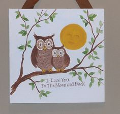 i love you to the moon and back owl painting - Google Search