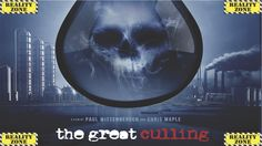 """The Great Culling: Our Water"" Official Movie (FIRST 33 MIN)"