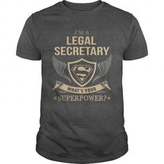 I Love LEGAL SECRETARY  SUPERPOWER Shirts & Tees #tee #tshirt #Job #ZodiacTshirt #Profession #Career #secretary