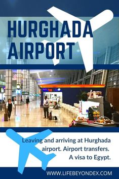 Leaving and arriving at Hurghada airport. Airport transfers. A visa to Egypt.Egypt holidays. #Holiday tips #Vacation #Egypt #Hurghada #sahlhasheesh #elgouna Taxi, Istanbul New Airport, Hurghada Egypt, Egypt Culture, Hotels, Airport Transportation, Travel Advise, Visit Egypt, Airport Security