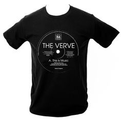 Issued for the first time ever, The Verve 'This Is Music' label t-shirt. Designed at Microdot in Each shirt is screen printed by hand . The Verve, Music Labels, Music Bands, Boutique, Model, Mens Tops, T Shirt, Singers, Image