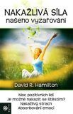 Nákažlivá síla našeho vyzařování - David R. Hamilton, David, Literatura