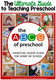 The ABC's of Preschool – The Ultimate Guide to Teaching Preschool. Here are 10 reasons why I am blown away by this resource!