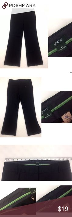 """J.Crew Favorite Fit Black Pants Career 4P Solid J.Crew Favorite Fit Black Pants Career 4P Solid. There is writing on the inside tag as pictured. No rips, smoke free and pet free. Please refer to photos to verify condition and visit my closet for more clothing options. Measurements: Inseam-30"""" Rise-9"""" Measurements were taken with garment laying FLAT(must calculate all around)and are approximate. J. Crew Pants Trousers"""