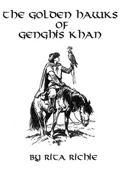 The Golden Hawks of Genghis Khan Genghis Khan, Chapter Books, Sixth Grade, My Books, Reading, School, People, Word Reading, Reading Books