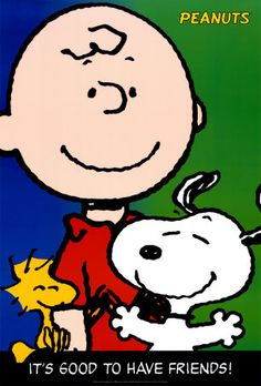 Snoopy its good to have friends