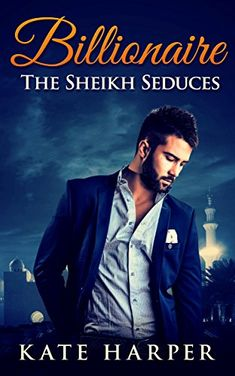 ROMANCE: Sheikh Romance - The Sheikh Seduces: (Sheikh Romance Contemporary New Adult Fantasy Billionaire Romance) by Kate Harper http://www.amazon.com/dp/B011B2BHES/ref=cm_sw_r_pi_dp_x-kYvb10EV0Z6