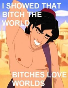 Aladdin knows.