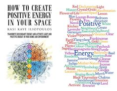 How to Create Positive Energy in Your Space... summed up in words