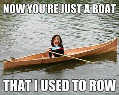 Memes make me laugh oh so hard Rowing Memes, Boat Humor, Sing To Me, Boat Design, Music Photo, I Love To Laugh, Laughing So Hard, Cute Love, Best Memes