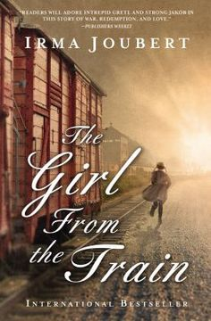 """The Girl From the Train by Irma Joubert. """"A sweeping international love story that celebrates the triumph of the human spirit over the inhumanities of war and prejudice. Six-year-old Gretl and her sister jump from a train bound for Auschwitz, her mother and grandmother unable to squeeze between the bars covering the windows."""" #historicalfiction #wwii"""