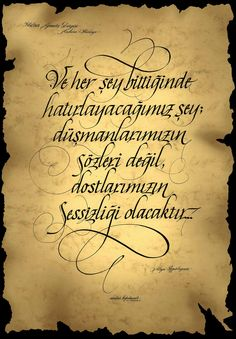 Italics Calligraphy Design...  Aliya İzzetbegoviç's words www.serdarkipdemir.com. Ankara/Turkey