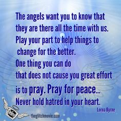 That angels would like for us to pray more.  Lorna Byrne is an internationally-known Irish mystic who has communicated with Angels from the cradle. Amazingly she was my first interview! Click 2x on the Pin to listen to Lorna talk about the Power of Prayer. Shared with Love.